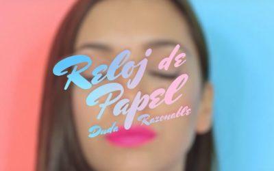 Videoclip 'Duda Razonable' de Reloj de Papel